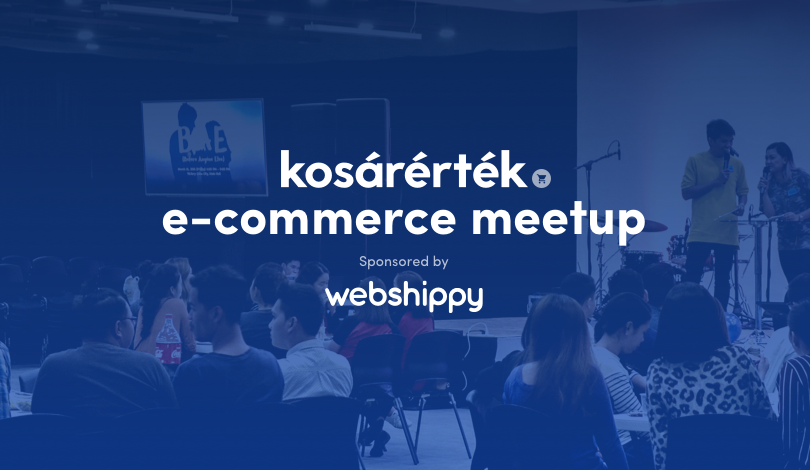 Kosárérték e-commerce meetup