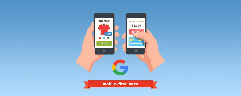 Felkészültél a Google mobile-first indexére?