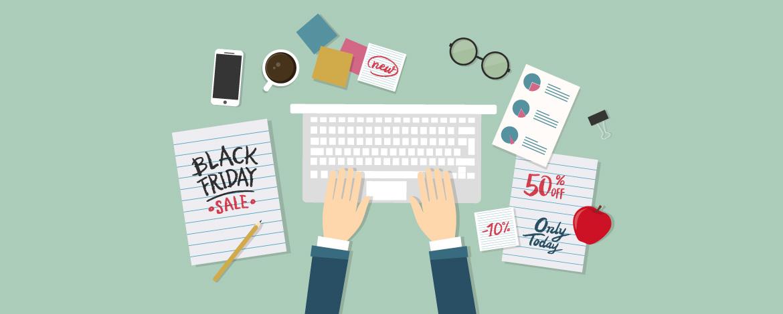 Black Friday: marketing-útmutató halogatóknak 3 lépésben