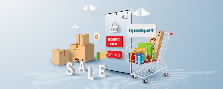 Még egyszerűbb és biztonságosabb fizetés Payment Request API-val