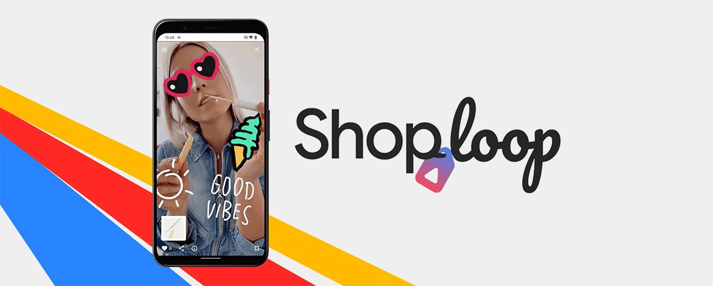 Szórakoztatónak szánt termékbemutatós appot indított a Google: Shoploop